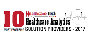 10 Most Promising Healthcare Analytics Solution Providers 2017